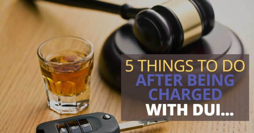 5 THINGS TO DO AFTER BEING CHARGED WITH DUI-EdwardLaRue