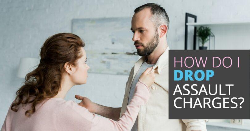 HOW DO I DROP ASSAULT CHARGE-EdwardLaRue