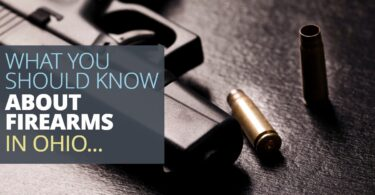 WHAT YOU SHOULD KNOW ABOUT FIREARMS IN OHIO-EdwardLaRue